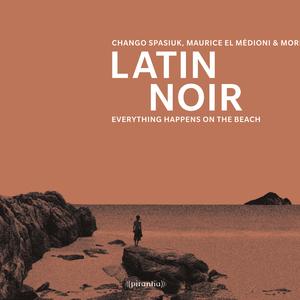 Latin Noir 2.19.2013 [AlbumCover][4182]