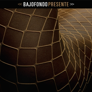 Bajofondo_Presente_cover