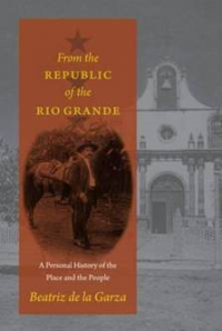 From the Republic of the Rio Grande