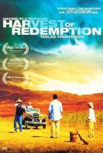 Harvest of Redemption Malas Fronteras 2007_poster IMDb